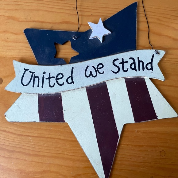 United We Stand America Fourth of July Sign
